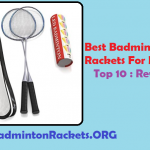 Top 10 Best Badminton Rackets For Beginners 2019 Reviews