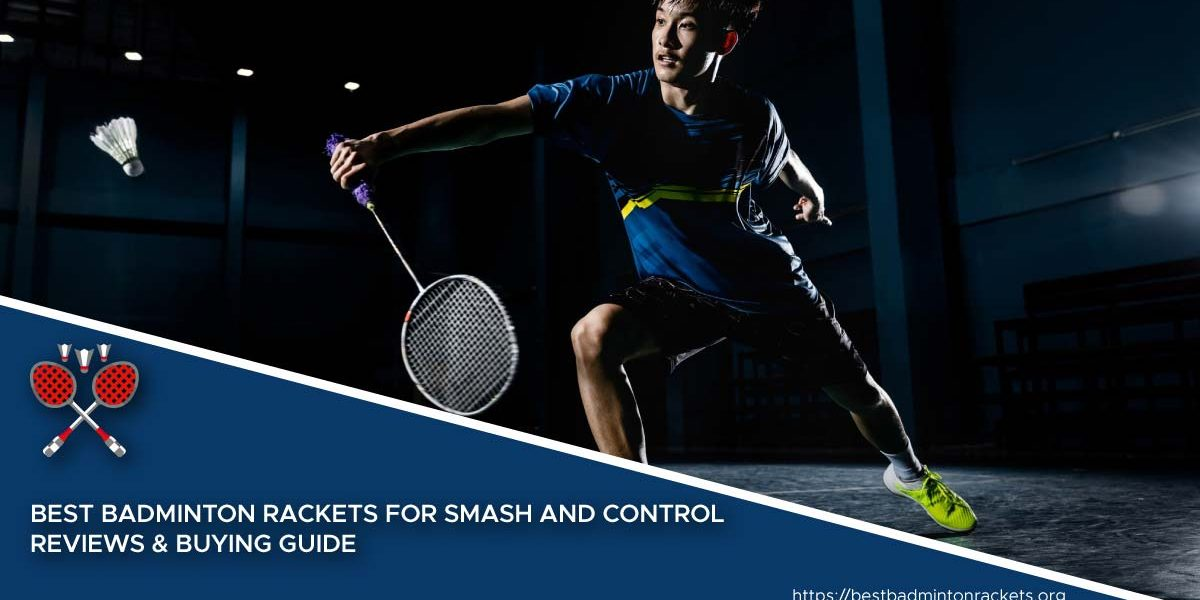 Best Badminton Rackets for Smash and Control