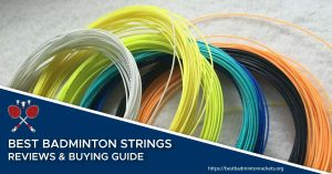 Best Badminton String